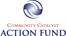 Community Catalyst Action Fund
